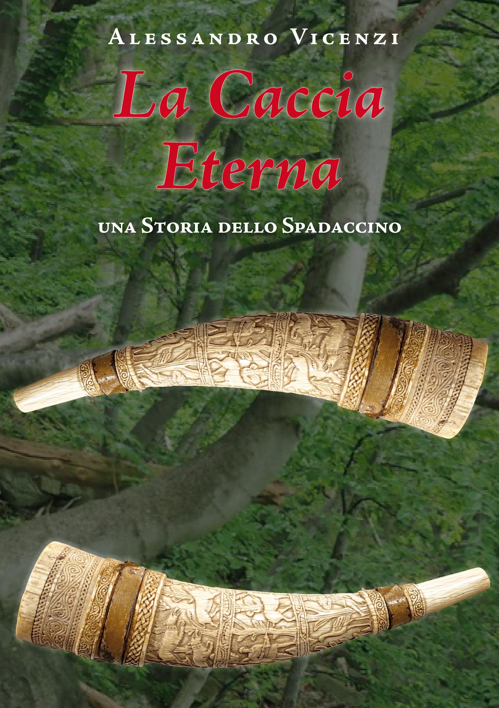 La Caccia Eterna – Una Storia dello Spadaccino